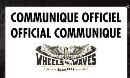 Wheels and Waves : L'édition 2020 est définitivement annulée !